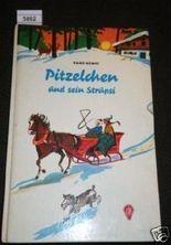 Pitzelchen und sein Strupsi. Innenzeichnungen: Erica Hempel. Göttinger Jugendbücher (M 8-10).