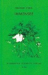 """Immensee - Marthe und ihre Uhr - Im Saal. Aus den """"Sommergeschichten und Liedern"""" des Jahres 1851. Dreissigstes (30) Hamburger Leseheft. Ungekürtzte Texte."""