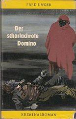 Der scharlachrote Domino. Kriminalroman. Gelbe Reihe.