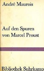 Auf den Spuren von Marcel Proust
