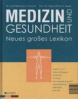 medizin und gesundheit. neues großes lexikon