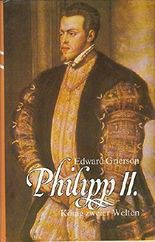 Philipp II. König zweier Welten