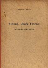 Heimat, schöne Heimat - Aus Heide und Moor