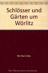 Schlösser und Gärten um Wörlitz