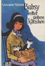 Babsy rettet sieben Kätzchen