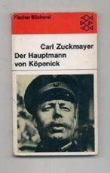 Der Hauptmann von Köpenick : ein dt. Märchen in 3 Akten - (Fischer-Bücherei) ; 423