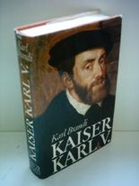 Karl Brandi: Kaiser Karl V.