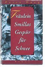 Fräulein Smillas Gespür für Schnee
