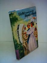 Phyllis Garlick: Licht brach in die Dunkelheit - Das Leben der Helen Keller