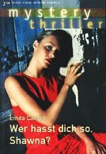 mystery thriller - Band 105 ~ Wer hasst dich so, Shawna? ;