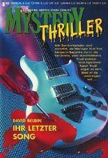 Ihr Letzter Song. / Angst im Dunkeln? / Das Phantom. / Die Opiumhöhle. / Abgelehnt! (Cora Mystery Thriller, 8-12/2002, Band 80. 81. 82. 83. 84.)