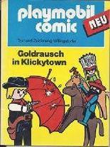 playmobil comic. Goldrausch in Klickytown