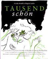 TAUSENDSCHÖN. Die großen Rezepte und die kleinen Geheimnisse der Kosmetik zum Selbermachen (ISBN: 3805205708)