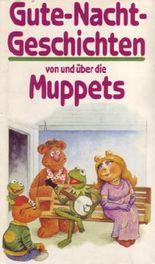 Gute-Nacht-Geschichten von und über die Muppets