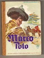 Marco Polo - Abenteuerliche Entdeckungsfahrt durch China