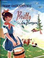 Britta in den Bergen [schwarzweiß illustriert]