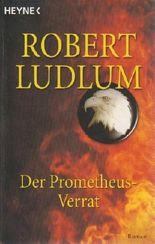 Der Prometheus-Verrat
