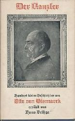 Der Kanzler. 100 kleine Geschichten um Otto von Bismarck.