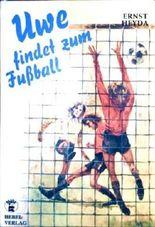 Uwe findet zum Fußball.