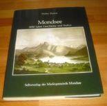 Mondsee. 5000 Jahre Geschichte und Kultur.