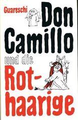 Don Camillo und die Rothaarige. Mit 18 Federzeichnungen des Autors