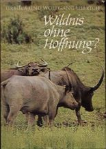 Wildnis ohne Hoffnung?