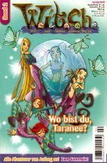 W.i.t.c.h. Band 2 - Wo bist du Taranee?