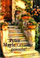 Cézanne gesucht! : Roman.