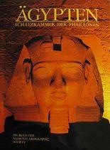 Ägypten Schatzkammer der Pharaonen - ein Buch der National Geographic Society.