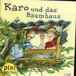 Karo und das Baumhaus, Pixi Nr. 1168 (2002), PIXI Serie 136
