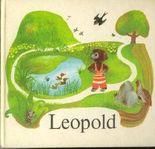 Leopold, zehn nachdenkliche Geschichten vom neugierigen Hund Leopold