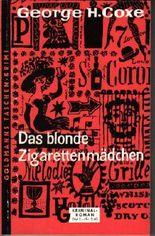 Das blonde Zigarettenmädchen [The Big Gamble]. Kriminal-Roman. Ins Deutsche [aus dem Amerikanischen] übertragen von H. von Spies.