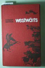 Westwärts. Roman.