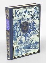 Im Reiche des silbernen Löwen. 3.Band. Reiseerlebnisse von Karl May. Karl May's illustrierte Werke. Herausgegeben von Heinrich Pleticha und Siegfried Augustin.