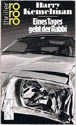 Eines Tages geht der Rabbi. Dt. von Ute Tanner, Rororo ; 2720 : rororo-Thriller