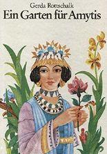 Ein Garten für Amytis. Illustrationen von Gerhard Preuß.