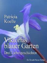 Viktorias blauer Garten