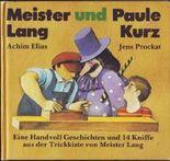 Meister Lang und Paule Kurz