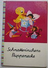 Schnatterinchens Puppenecke. Ein musikalisches Kinderbuch