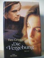Tim Griggs: Die Vergebung