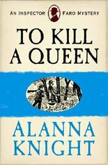 To Kill a Queen (An Inspector Faro Mystery No.6)