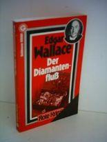 Edgar Wallace: Roter Krimi Jubiläums-Ausgabe: Der Diamantenfluß