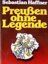 Preußen ohne Legende.