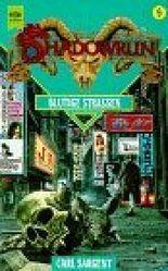 Blutige Strassen. Shadowrun - Zyklus Bd. 9. (3453072510)