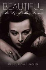(Beautiful: The Life of Hedy Lamarr) By Shearer, Stephen Michael (Author) Hardcover on (09 , 2010)