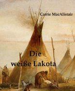 Die weiße Lakota