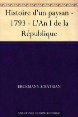 Histoire d'un paysan - 1793 - L'An I de la République