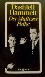 Der Malteser Falke ( ISBN 3257201311 )