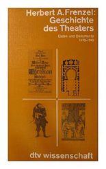 geschichte des theaters. daten und dokumente 1470 - 1840