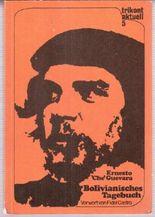 Bolivianisches Tagebuch. Deutsche Erstausgabe. (Trikont aktuell. Band 5.) Vorwort: Fidel Castro.